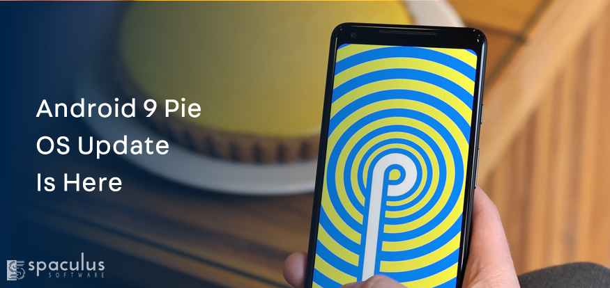 Android 9 Pie OS Update Is Ready For The Samsung Galaxy S9