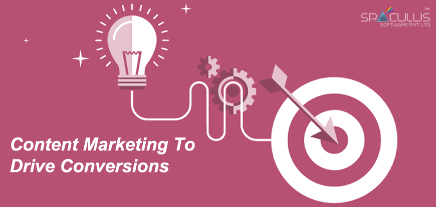 Content marketing to drive conversion