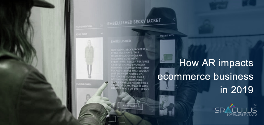 How AR impacts ecommerce business in 2019