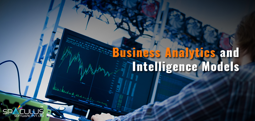 Business Analytics and Intelligence Model